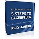 Play Guitar 5 Steps to Lagerfeuer