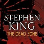 Stephen King – The Dead Zone